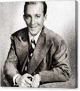 Bing Crosby, Hollywood Legend By John Springfield Canvas Print