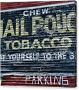 Chew Mail Pouch Tobacco Ad Canvas Print