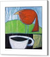 Coffee With Red Bird Canvas Print