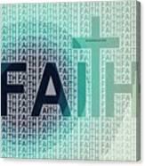 Faith - The Lord God Of Israel Canvas Print