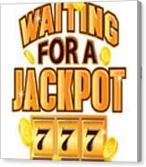 Gambler Waiting For A Jackpot 777 Gambling Fun Canvas Print