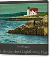 Hendricks Head Lighthouse, Maine Canvas Print