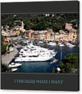 I Visualize What I Want Canvas Print