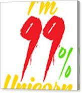 Im 99 Unicorn Canvas Print