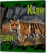 Karmas Return Canvas Print