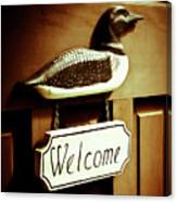 Loon Welcome Sign On Cottage Door Canvas Print