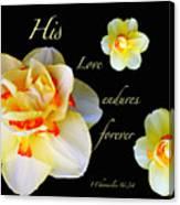 Love Endures Forever Canvas Print