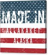 Made In Allakaket, Alaska Canvas Print
