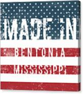 Made In Bentonia, Mississippi Canvas Print