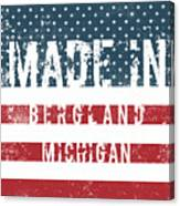 Made In Bergland, Michigan Canvas Print