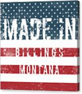 Made In Billings, Montana Canvas Print