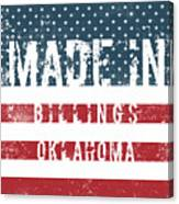 Made In Billings, Oklahoma Canvas Print