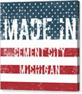 Made In Cement City, Michigan Canvas Print
