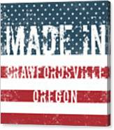 Made In Crawfordsville, Oregon Canvas Print