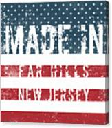 Made In Far Hills, New Jersey Canvas Print