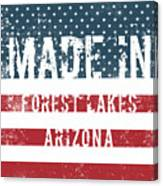 Made In Forest Lakes, Arizona Canvas Print