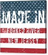 Made In Forked River, New Jersey Canvas Print