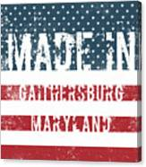 Made In Gaithersburg, Maryland Canvas Print