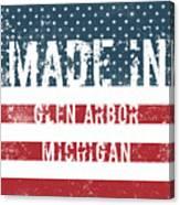 Made In Glen Arbor, Michigan Canvas Print