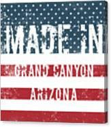 Made In Grand Canyon, Arizona Canvas Print