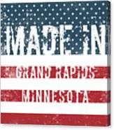 Made In Grand Rapids, Minnesota Canvas Print