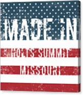 Made In Holts Summit, Missouri Canvas Print