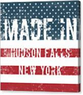Made In Hudson Falls, New York Canvas Print