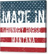 Made In Hungry Horse, Montana Canvas Print