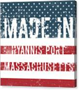 Made In Hyannis Port, Massachusetts Canvas Print