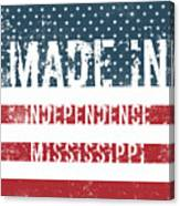 Made In Independence, Mississippi Canvas Print