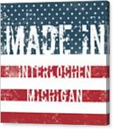 Made In Interlochen, Michigan Canvas Print