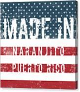 Made In Naranjito, Puerto Rico Canvas Print
