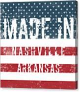 Made In Nashville, Arkansas Canvas Print