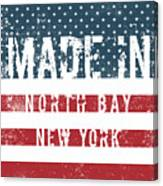 Made In North Bay, New York Canvas Print