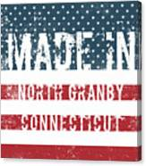 Made In North Granby, Connecticut Canvas Print