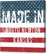 Made In North Newton, Kansas Canvas Print