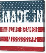 Made In Olive Branch, Mississippi Canvas Print