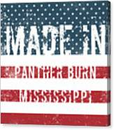 Made In Panther Burn, Mississippi Canvas Print