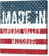 Made In Peace Valley, Missouri Canvas Print