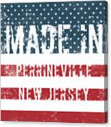 Made In Perrineville, New Jersey Canvas Print