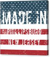 Made In Phillipsburg, New Jersey Canvas Print