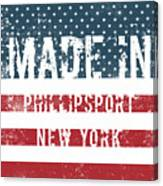 Made In Phillipsport, New York Canvas Print