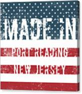Made In Port Reading, New Jersey Canvas Print