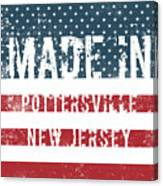 Made In Pottersville, New Jersey Canvas Print