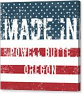 Made In Powell Butte, Oregon Canvas Print