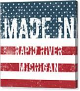 Made In Rapid River, Michigan Canvas Print