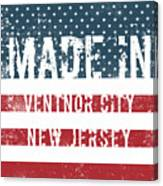 Made In Ventnor City, New Jersey Canvas Print