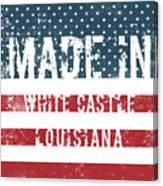 Made In White Castle, Louisiana Canvas Print