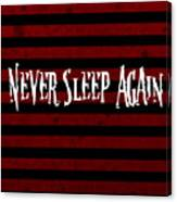 Never Sleep Again Canvas Print