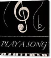 Play A Song Canvas Print